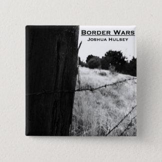 Badges Bouton de guerres de frontière