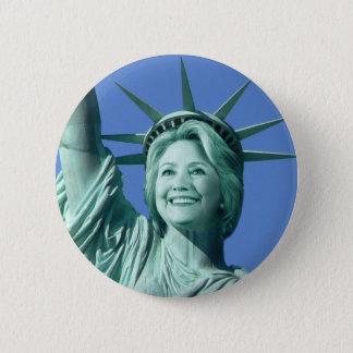 Badges Bouton de Madame Liberty Hillary Clinton