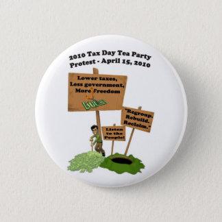 Badges Bouton de protestation de thé de jour d'impôts