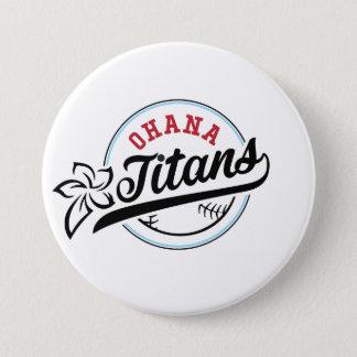 Badges Bouton de titans d'Ohana