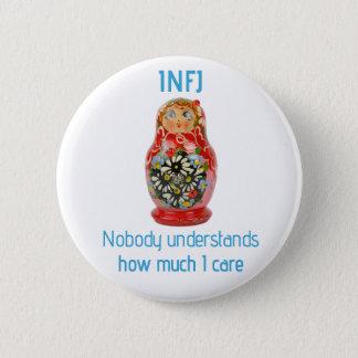 """Badges Bouton d'INFJ : """"Personne ne comprend combien je"""