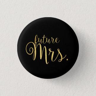 Badges Bouton - future Mme Golden