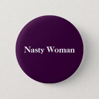 Badges Bouton méchant de femme !