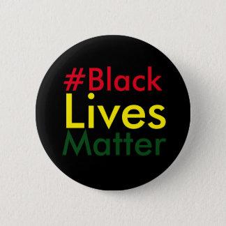 Badges Bouton noir de Hashtag Rasta de matière des vies