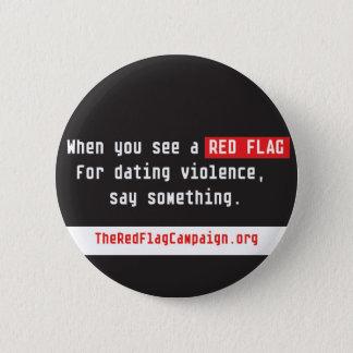 Badges Bouton-Quand vous voyez un drapeau rouge…