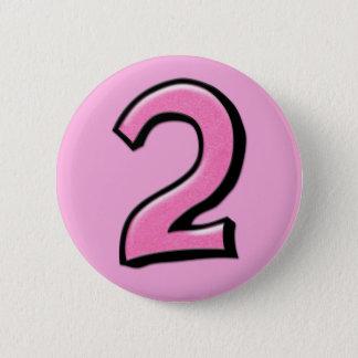Badges Bouton rose des numéros 2 idiots