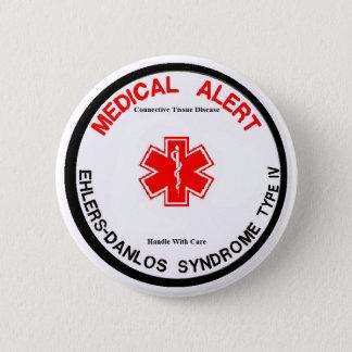 Badges Bouton vigilant médical d'EDS IV VEDS