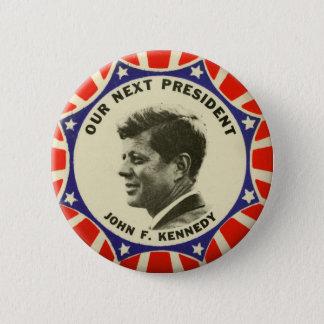 Badges Bouton vintage de JFK John Kennedy notre prochain