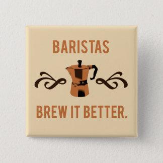 Badges Brew de barman il mieux
