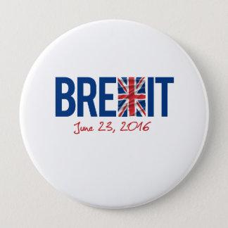 Badges BREXIT - 23 juin 2016 - -