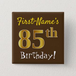 Badges Brown, anniversaire d'or de Faux 85th, avec le nom