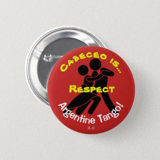 Badges Cabeceo est respect ! Tango argentin