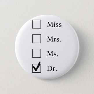 Badges Cadeaux de PhD pour des femmes