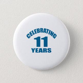 Badges Célébrant 11 ans de conceptions d'anniversaire