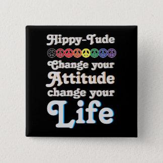 Badges Changement d'attitude de HippyTude votre vie
