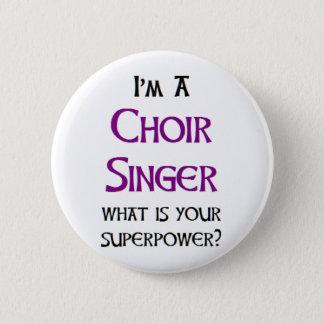 Badges chanteur de choeur