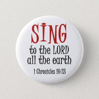 Badges Chantez au seigneur