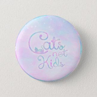 Badges Chats, pas enfants - bouton