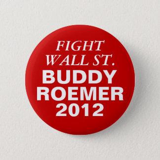 Badges Combat Wall Street de Roemer 2012 d'ami