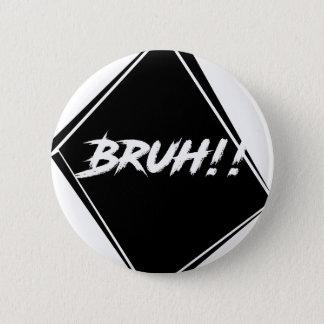"Badges Conception de mot de ""Bruh"""