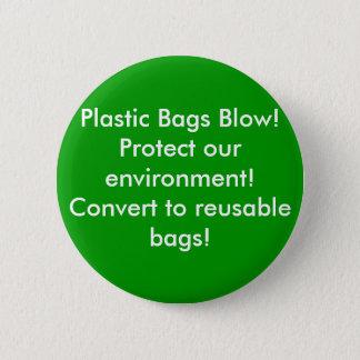 Badges Coup de sachets en plastique ! Protégez notre