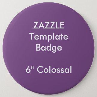 """Badges Coutume 6"""" modèle rond colossal de blanc d'insigne"""