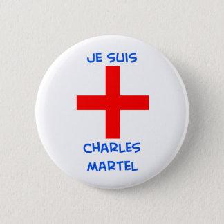 Badges croix de croisé de martel de Charles de suis de je