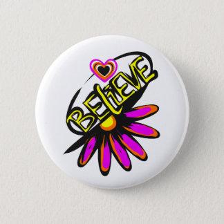 Badges Croyez demi de conception de fleur