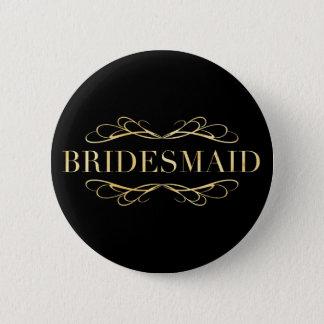 Badges Demoiselle d'honneur d'or de rouleau