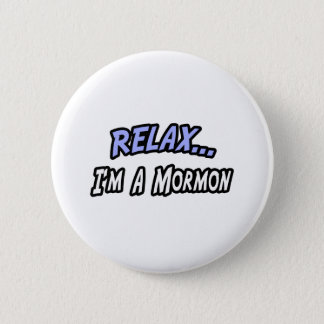 Badges Détendez, je suis un mormon