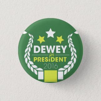 Badges Dewey pour le Président Button
