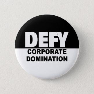 Badges Domination de Corp. de défi de BOUTON