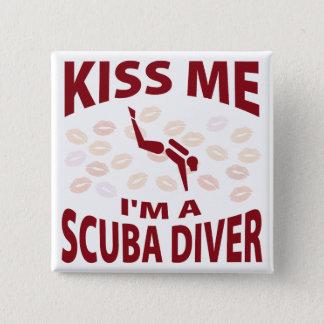 Badges Embrassez-moi que je suis un plongeur autonome