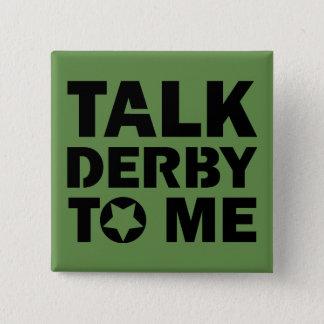 Badges Entretien Derby à moi, conception de fille de