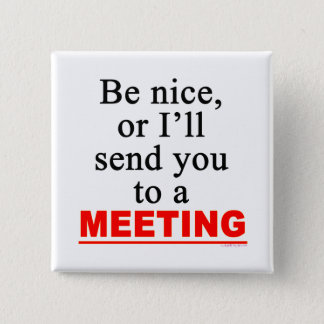 Badges Envoyez-vous à un humour sarcastique de bureau de