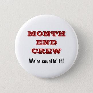 Badges Équipage de fin du mois - boutons d'équipe de
