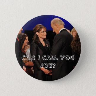 Badges Est-ce que je peux vous appeler Joe ? - Sarah