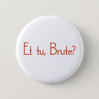 Badges Et le TU, brute ?