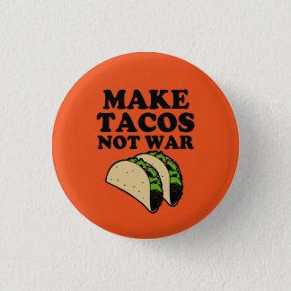 Badges Faites à guerre de tacos pas le bouton drôle
