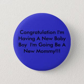 Badges Félicitation j'ai un nouveau bébé que je suis G…