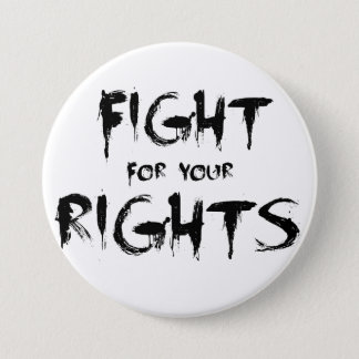 Badges Fight for your rights