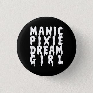 Badges Fille de rêve maniaque de lutin du NU Goth