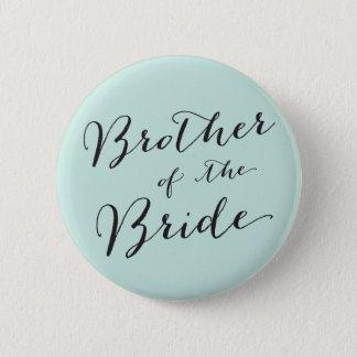Badges Frère de la jeune mariée épousant le bouton