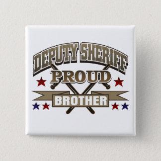 Badges Frère fier shérif adjoint