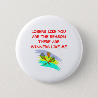 Badges gagnants drôles et plaisanterie de perdants