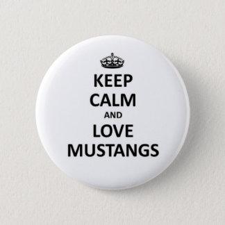 Badges Gardez le calme et aimez les mustangs