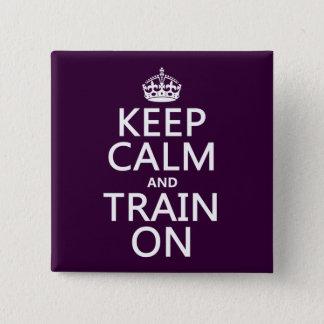 Badges Gardez le calme et exercez-vous sur (la couleur