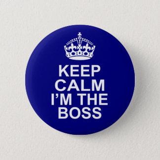 Badges Gardez le calme que je suis le patron