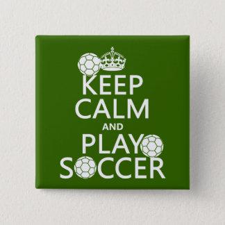 Badges Gardez le football de calme et de jeu (toute
