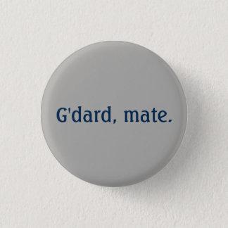 Badges G'dard, bouton de compagnon